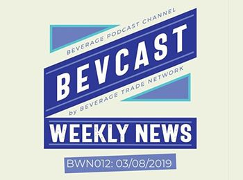 Photo for: Global Sound Byte! BevCast Weekly News Episode #12