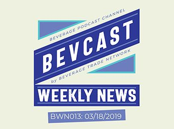 Photo for: Global Sound Byte! BevCast Weekly News Episode #13